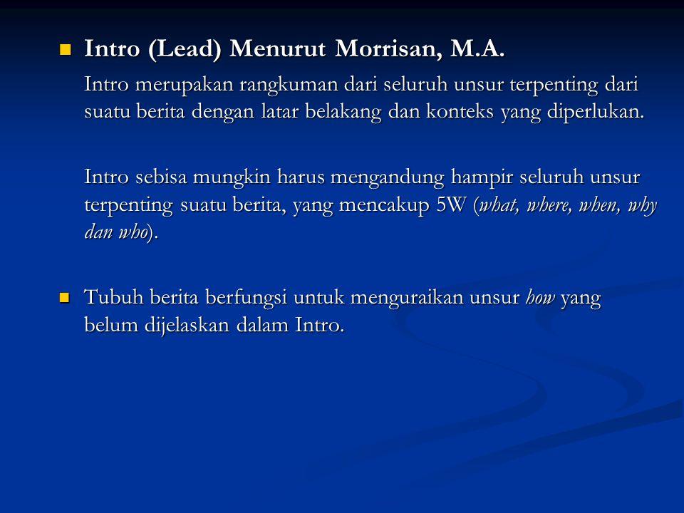 Intro (Lead) Menurut Morrisan, M.A.