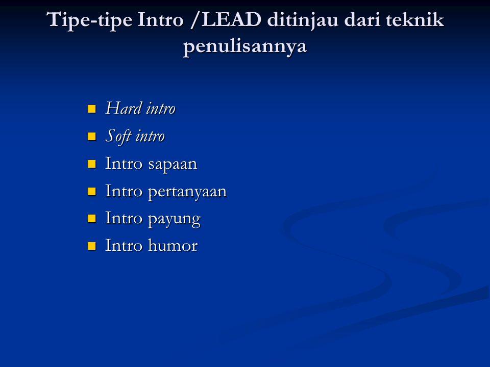 Tipe-tipe Intro /LEAD ditinjau dari teknik penulisannya