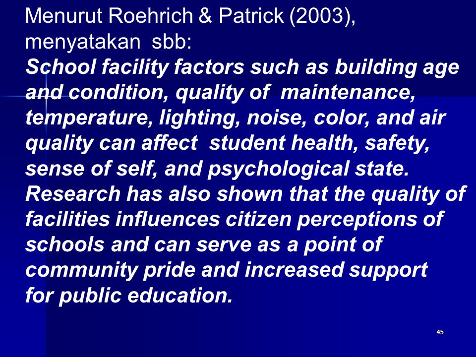 Menurut Roehrich & Patrick (2003), menyatakan sbb: