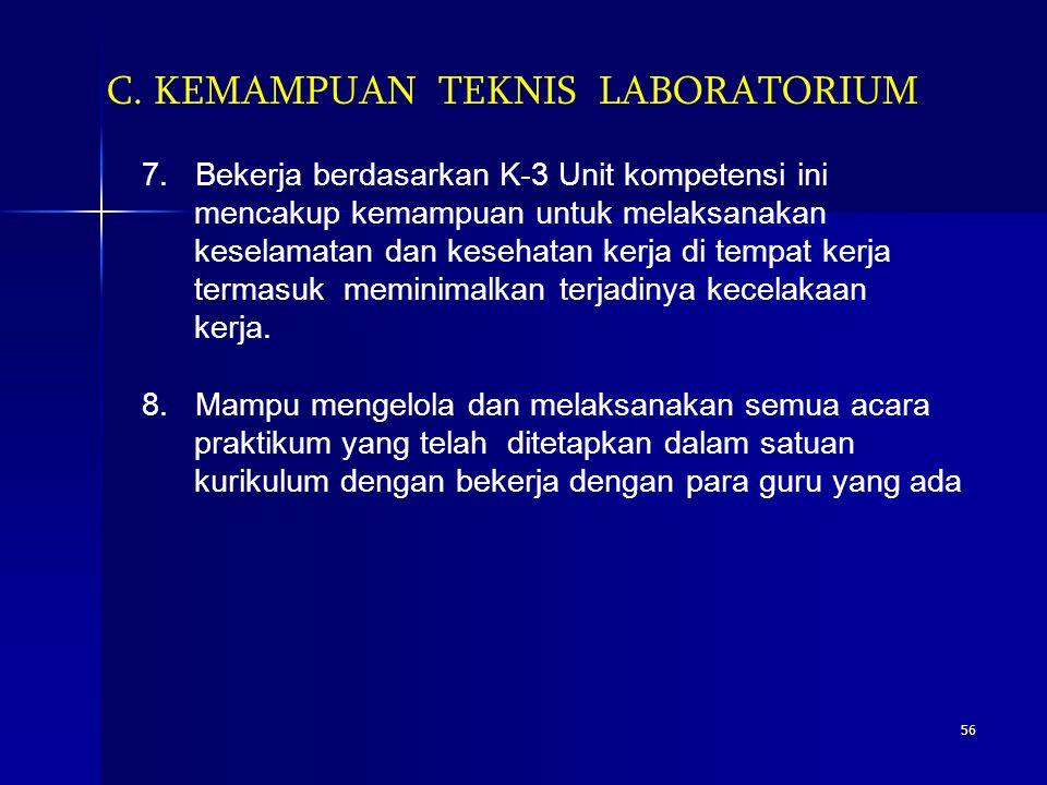 C. KEMAMPUAN TEKNIS LABORATORIUM