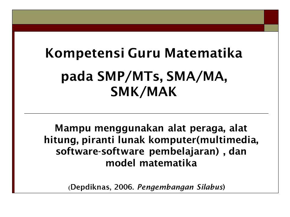 Kompetensi Guru Matematika pada SMP/MTs, SMA/MA, SMK/MAK