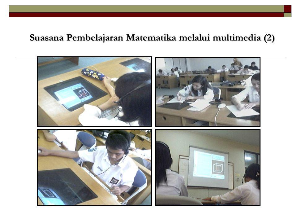 Suasana Pembelajaran Matematika melalui multimedia (2)