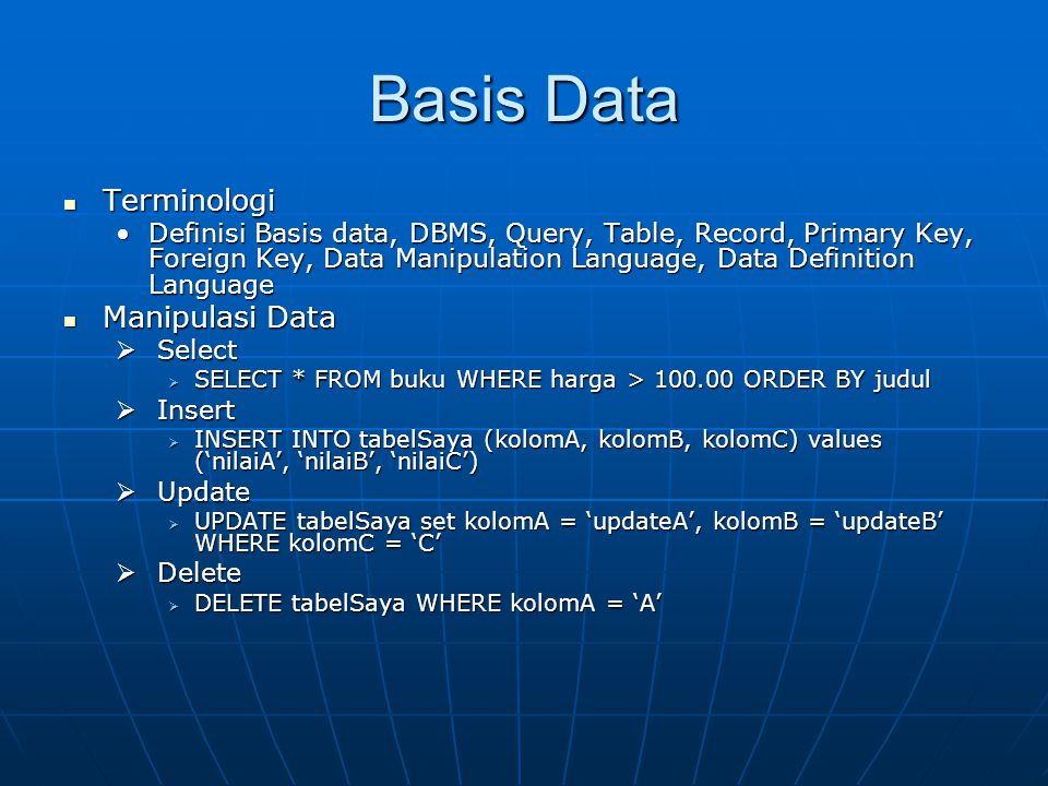 Basis Data Terminologi Manipulasi Data