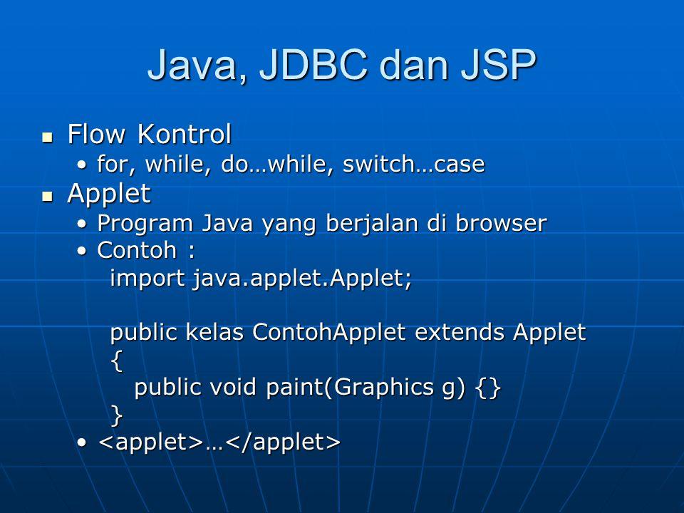 Java, JDBC dan JSP Flow Kontrol Applet