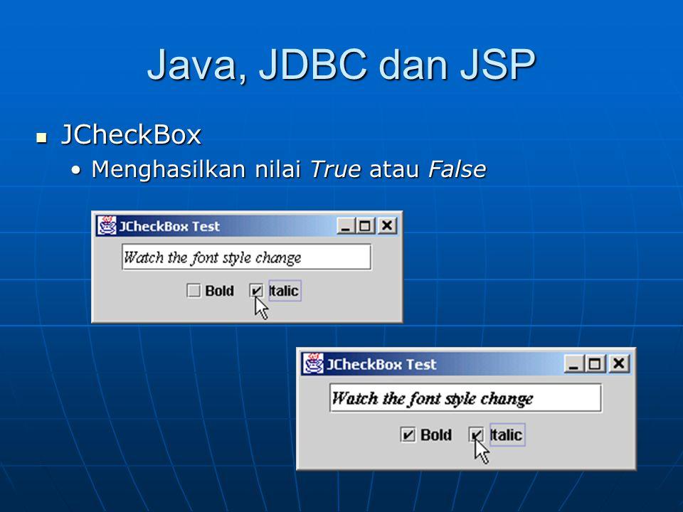 Java, JDBC dan JSP JCheckBox Menghasilkan nilai True atau False