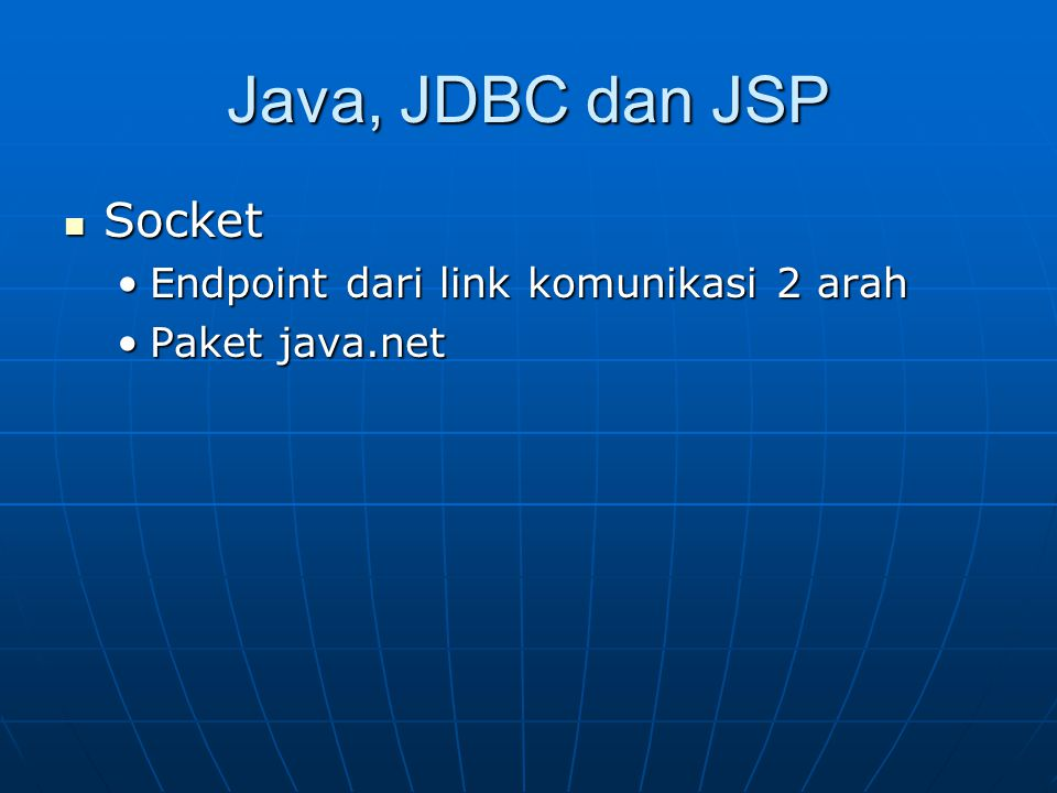 Java, JDBC dan JSP Socket Endpoint dari link komunikasi 2 arah