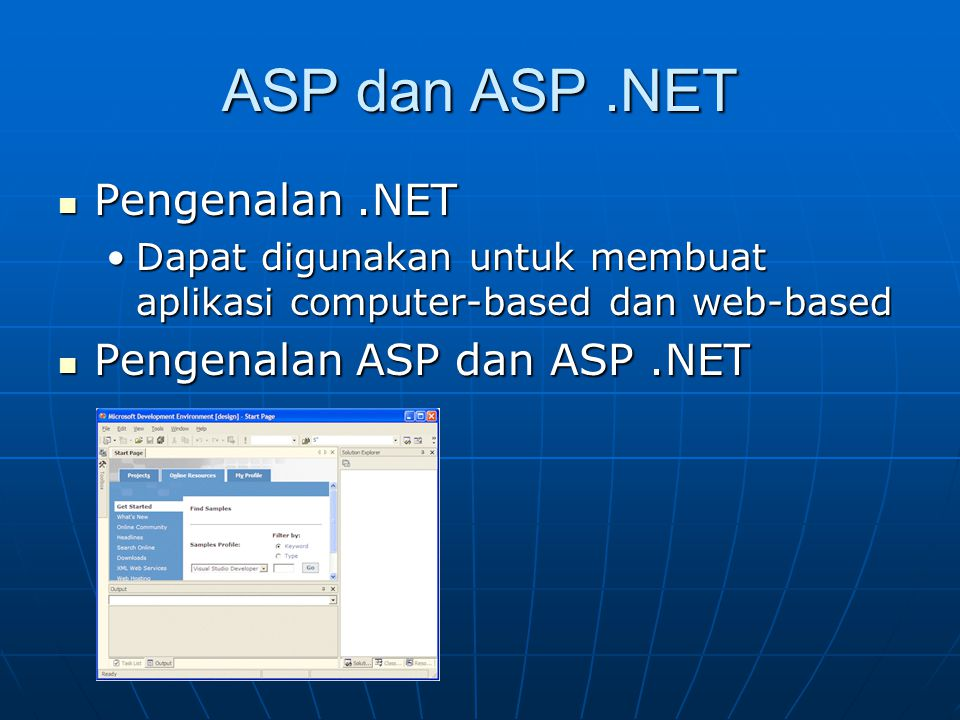 ASP dan ASP .NET Pengenalan .NET Pengenalan ASP dan ASP .NET