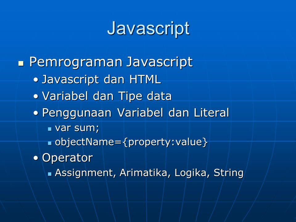 Javascript Pemrograman Javascript Javascript dan HTML