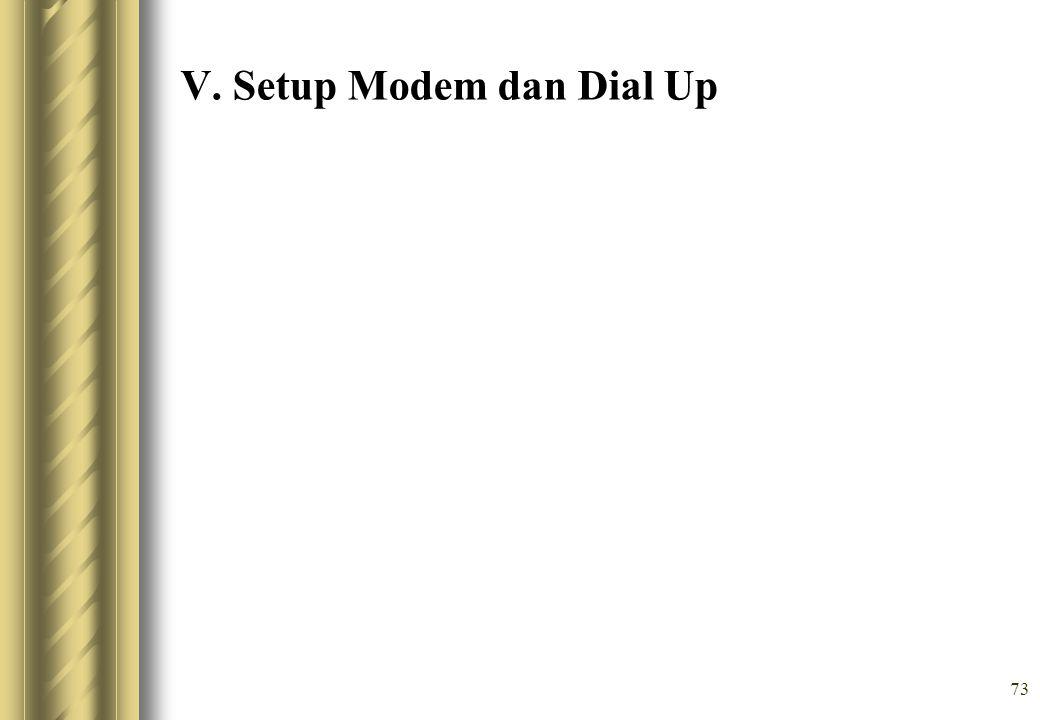V. Setup Modem dan Dial Up
