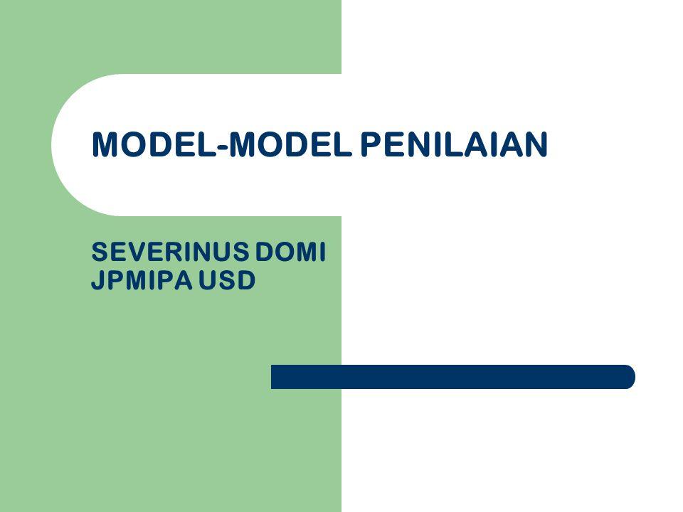 MODEL-MODEL PENILAIAN SEVERINUS DOMI JPMIPA USD