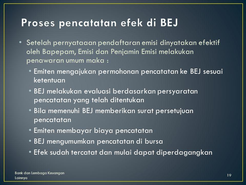 Proses pencatatan efek di BEJ