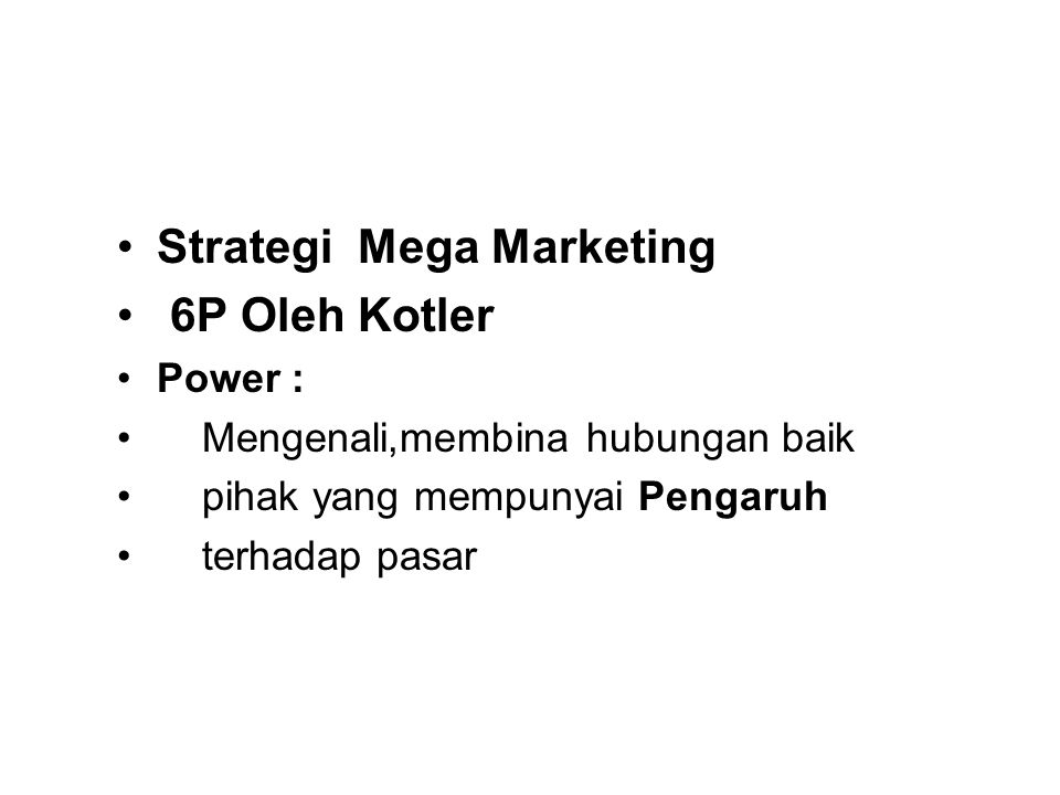 Strategi Mega Marketing 6P Oleh Kotler