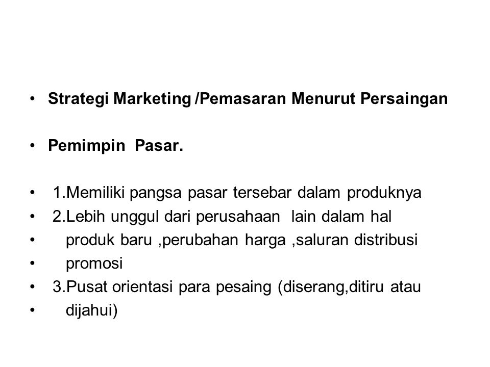 Strategi Marketing /Pemasaran Menurut Persaingan