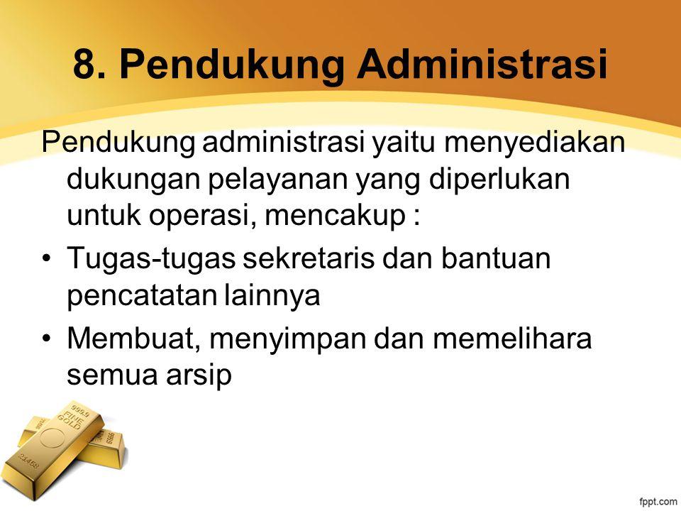 8. Pendukung Administrasi