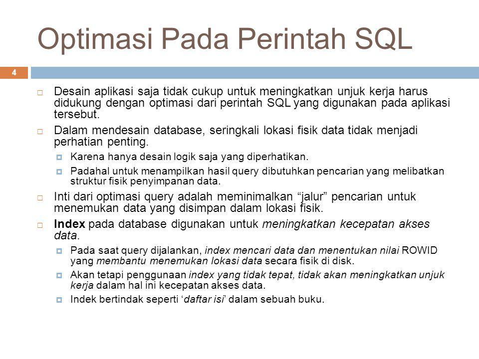 Optimasi Pada Perintah SQL