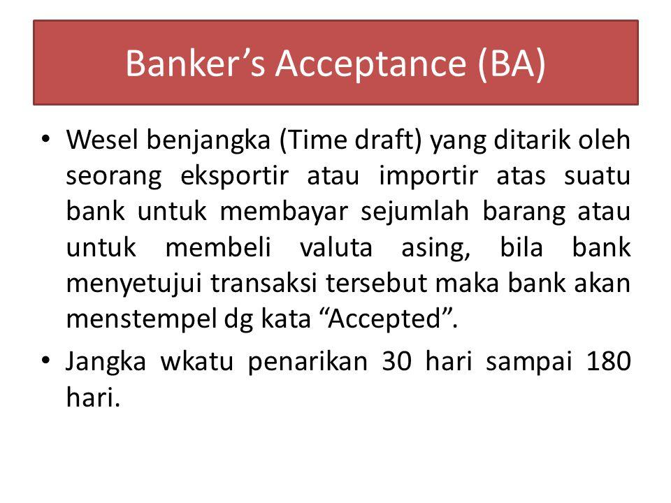 Banker's Acceptance (BA)