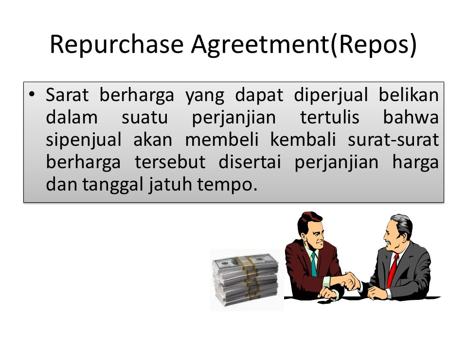 Repurchase Agreetment(Repos)