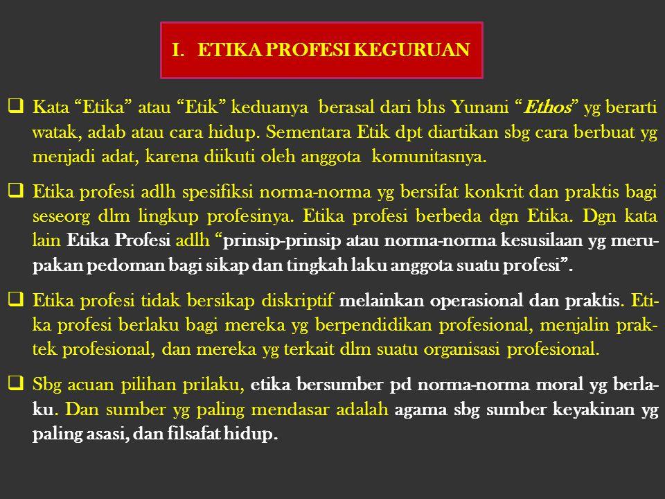 ETIKA PROFESI KEGURUAN