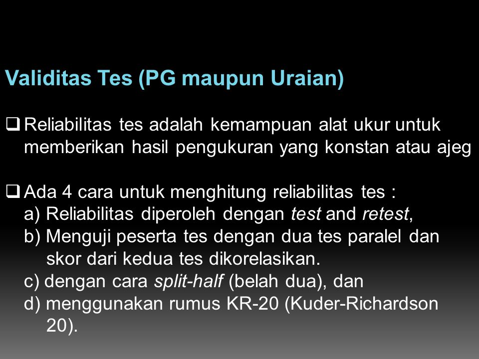 Validitas Tes (PG maupun Uraian)