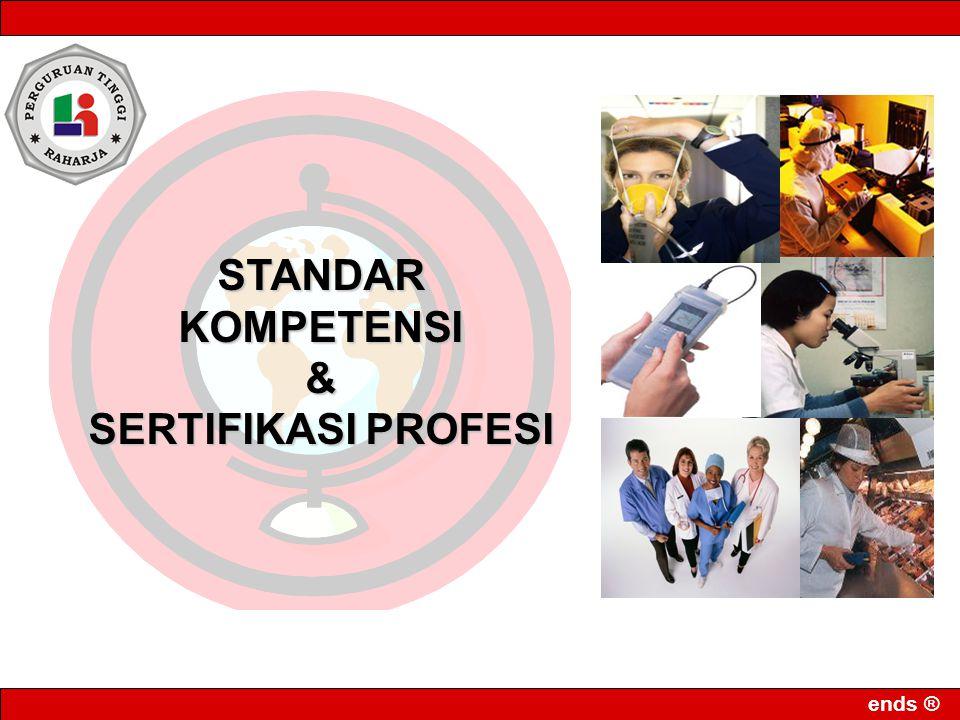 STANDAR KOMPETENSI & SERTIFIKASI PROFESI