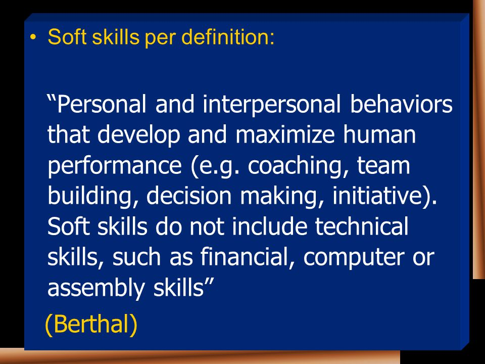 (Berthal) Soft skills per definition: