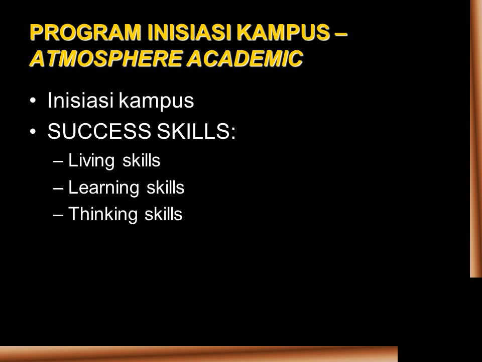 PROGRAM INISIASI KAMPUS – ATMOSPHERE ACADEMIC