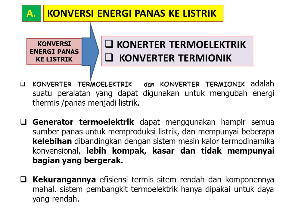 KONVERSI ENERGI PANAS KE LISTRIK KONVERSI ENERGI PANAS KE LISTRIK