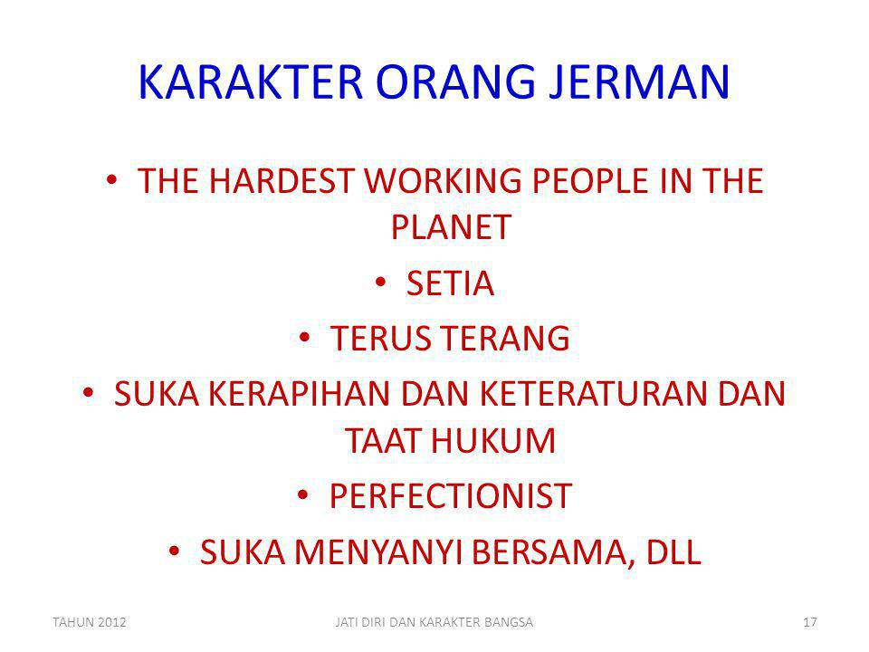 KARAKTER ORANG JERMAN THE HARDEST WORKING PEOPLE IN THE PLANET SETIA
