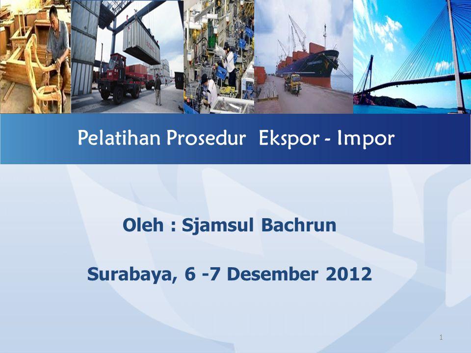 Pelatihan Prosedur Ekspor - Impor