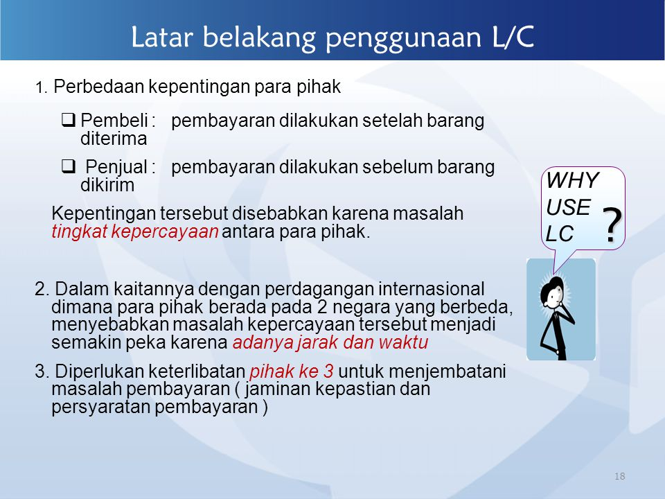 Latar belakang penggunaan L/C