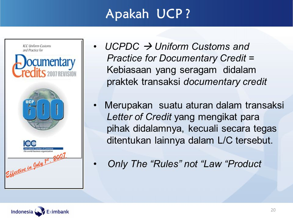 Apakah UCP UCPDC  Uniform Customs and