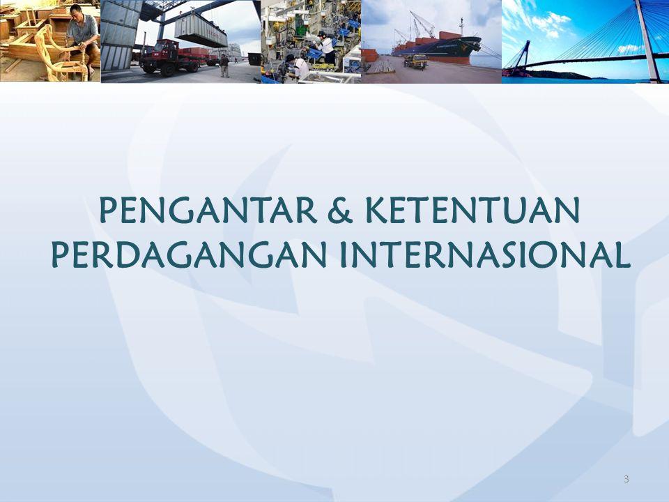Pengantar & Ketentuan Perdagangan Internasional