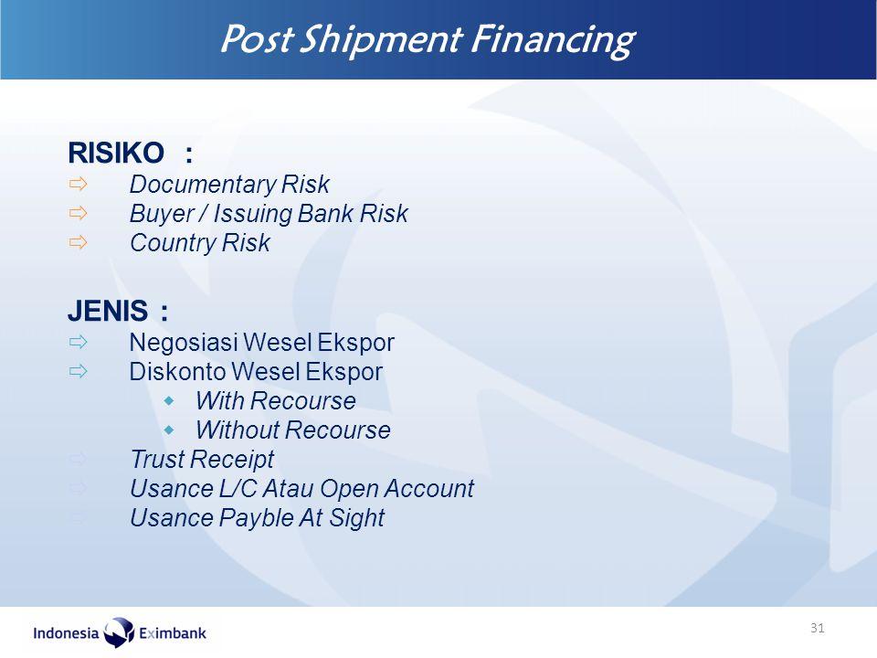 Post Shipment Financing
