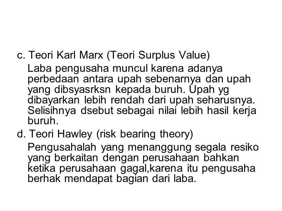 c. Teori Karl Marx (Teori Surplus Value)