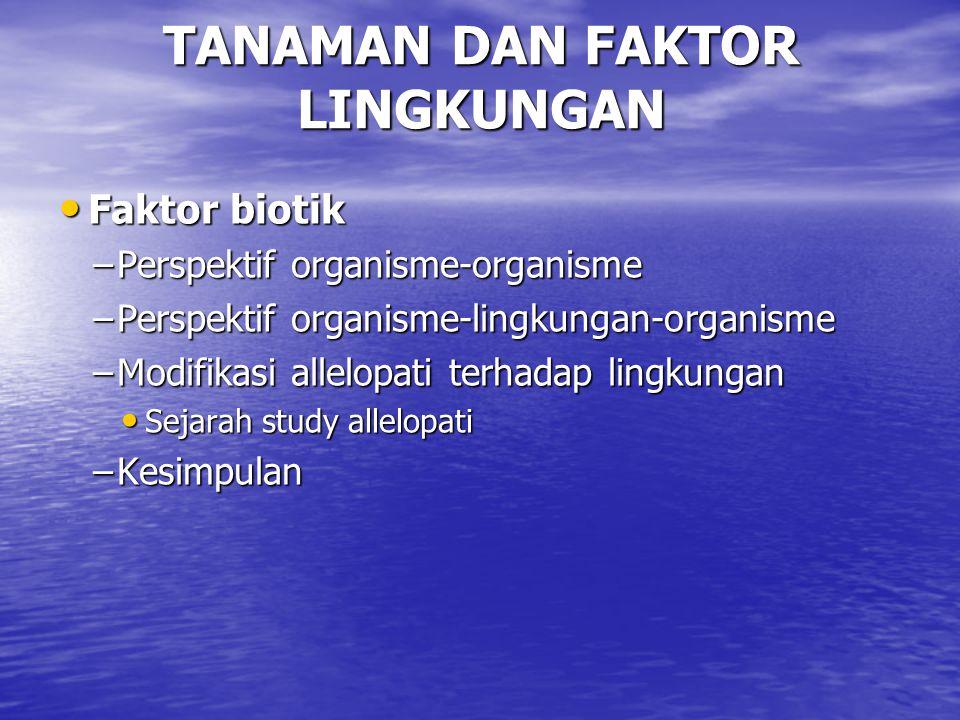 TANAMAN DAN FAKTOR LINGKUNGAN