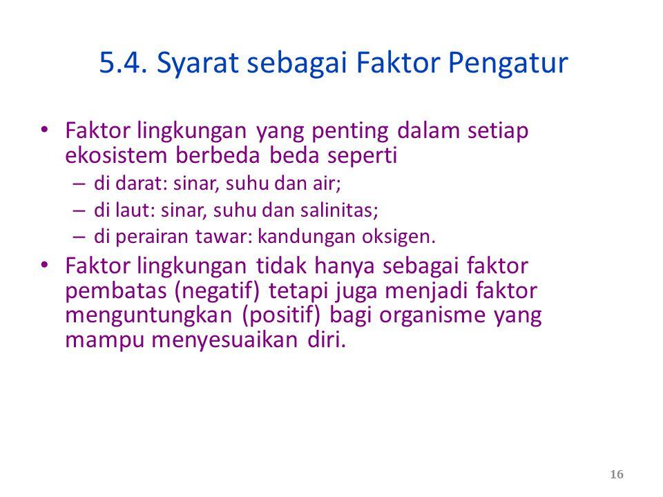 5.4. Syarat sebagai Faktor Pengatur