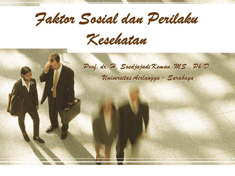Faktor Sosial dan Perilaku Kesehatan
