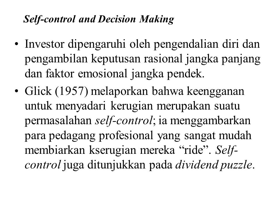 Self-control and Decision Making