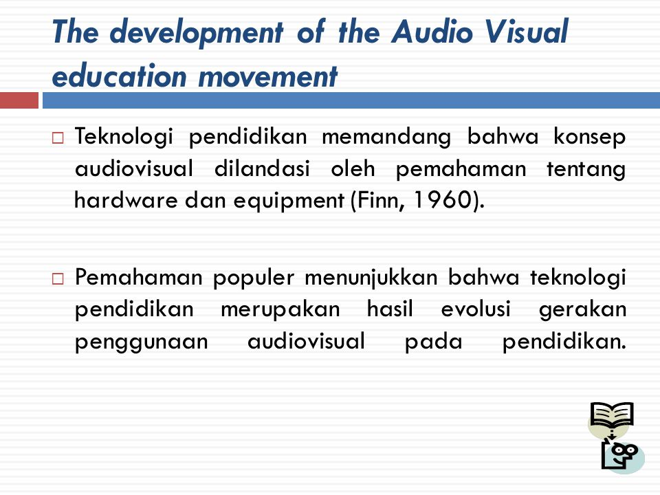 The development of the Audio Visual education movement