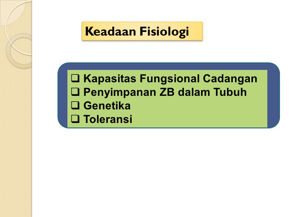 Keadaan Fisiologi Kapasitas Fungsional Cadangan