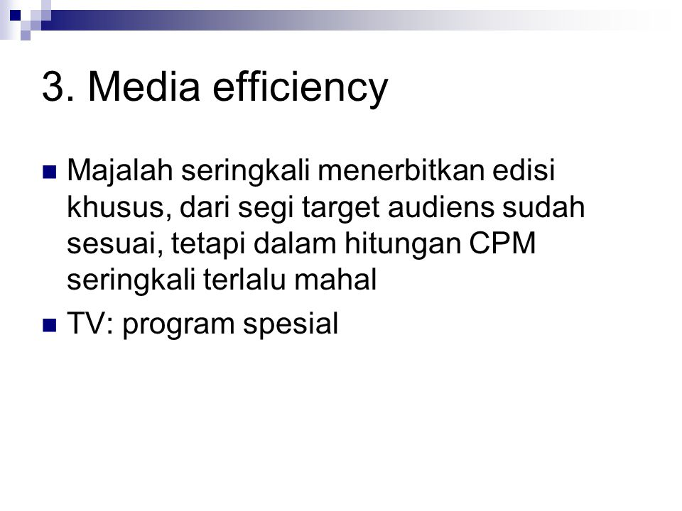 3. Media efficiency