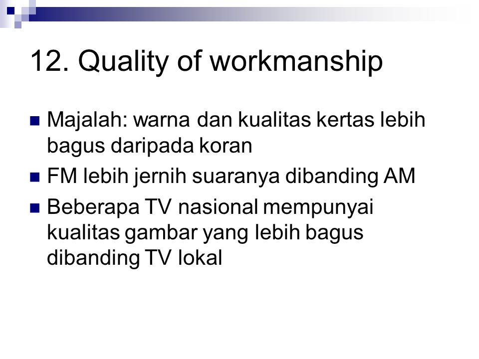 12. Quality of workmanship