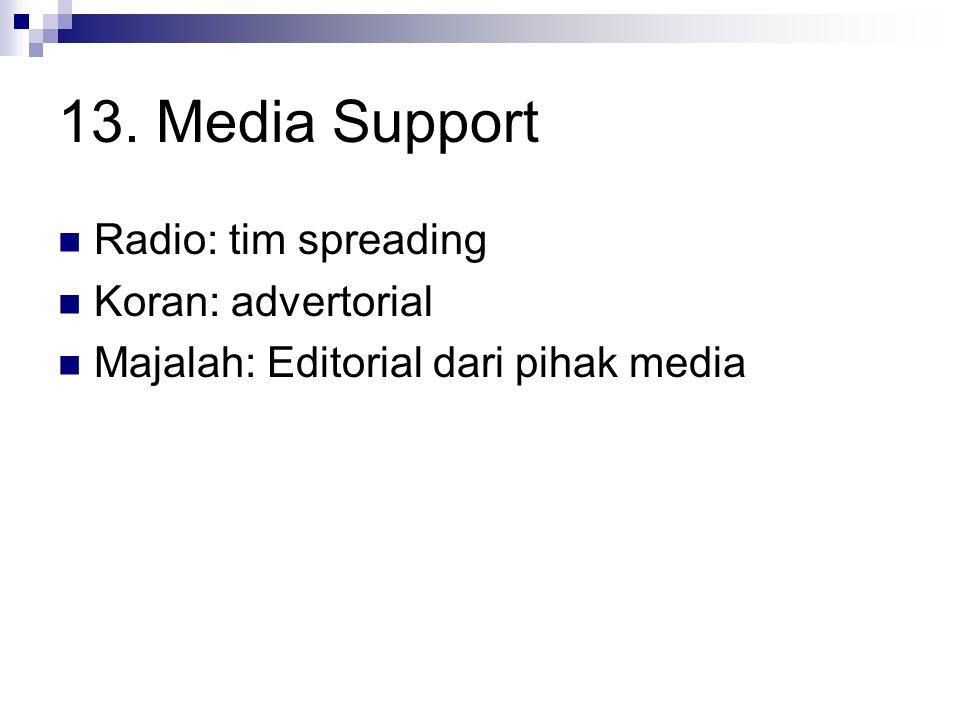 13. Media Support Radio: tim spreading Koran: advertorial