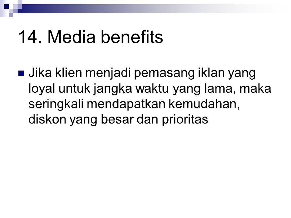14. Media benefits
