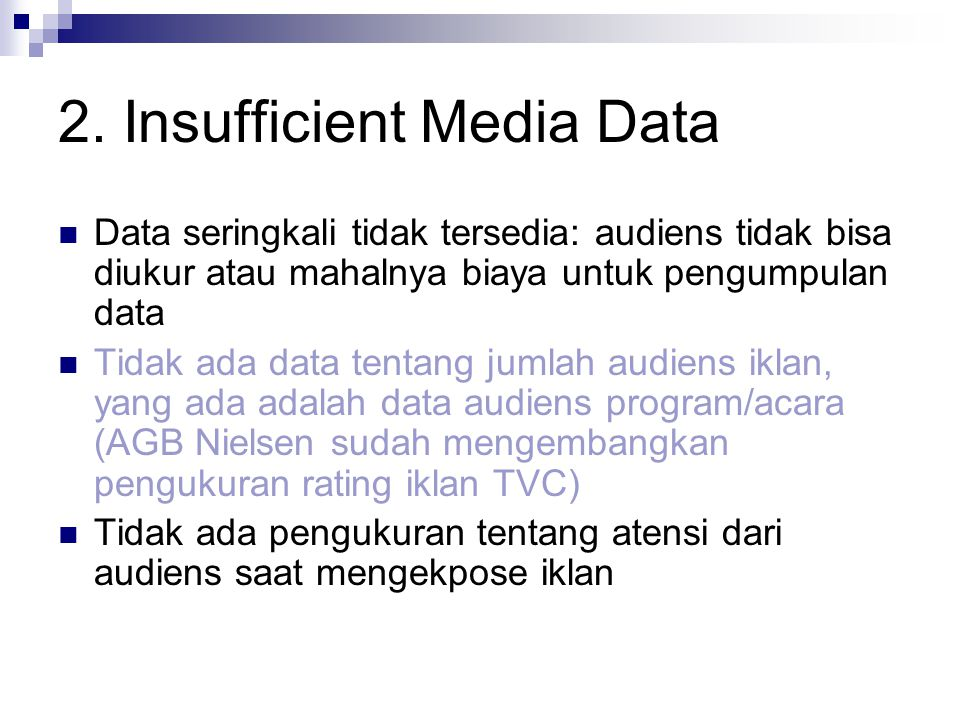 2. Insufficient Media Data