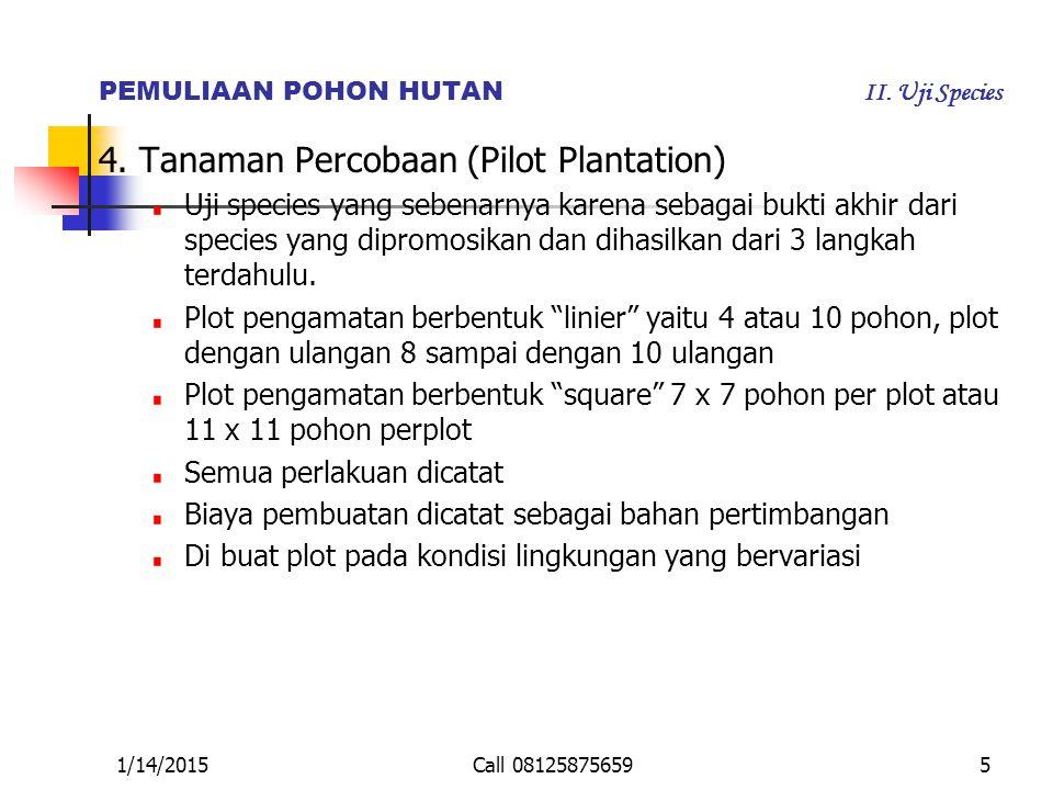PEMULIAAN POHON HUTAN II. Uji Species