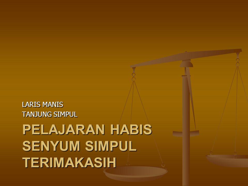 PELAJARAN HABIS SENYUM SIMPUL TERIMAKASIH