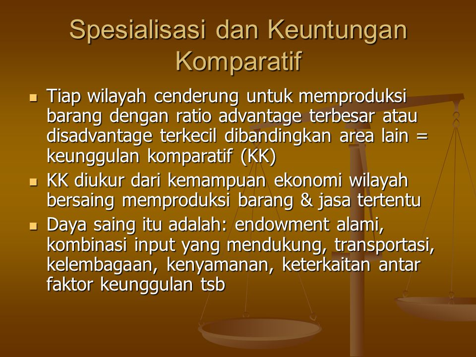 Spesialisasi dan Keuntungan Komparatif