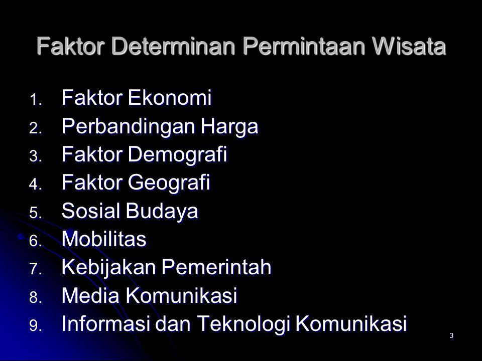 Faktor Determinan Permintaan Wisata