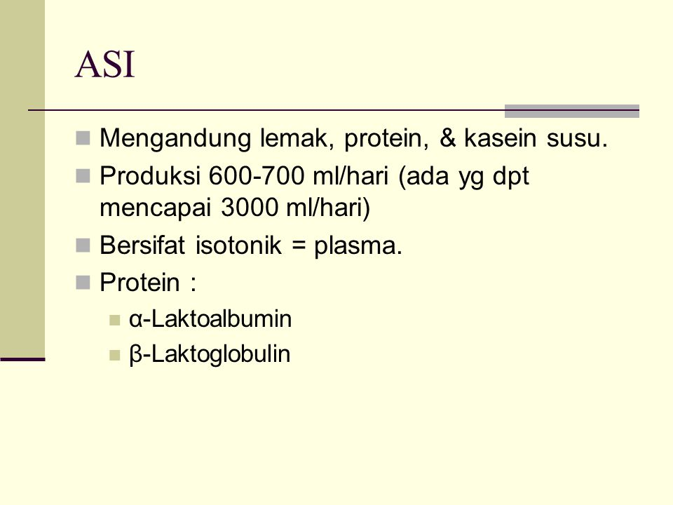 ASI Mengandung lemak, protein, & kasein susu.